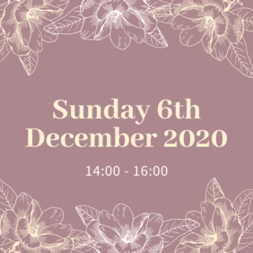 Sunday 6th December 2020 | 14:00 - 16:00